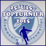 25.-U15-Topturnier