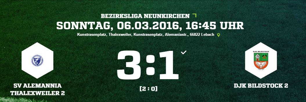 SV Alemannia Thalexweiler 2   DJK Bildstock 2 Ergebnis  Bezirksliga   Herren   06.03.2016