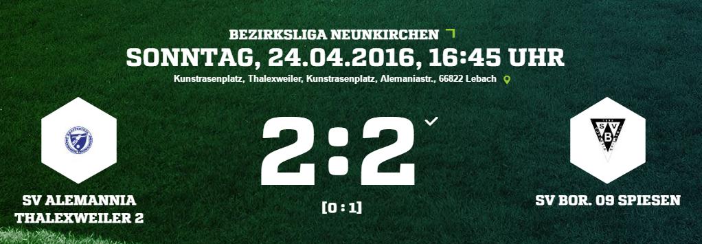 SV Alemannia Thalexweiler 2   SV Bor. 09 Spiesen Ergebnis  Bezirksliga   Herren   24.04.2016