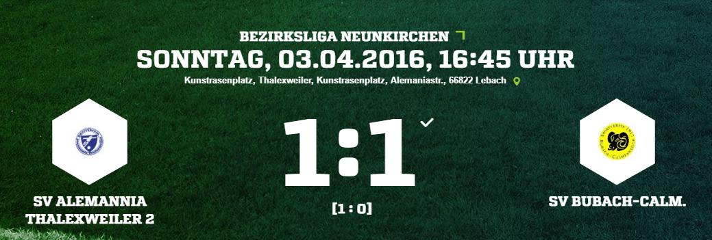 SV Alemannia Thalexweiler 2 SV Bubach Calm. Ergebnis Bezirksliga Herren 03.04.2016