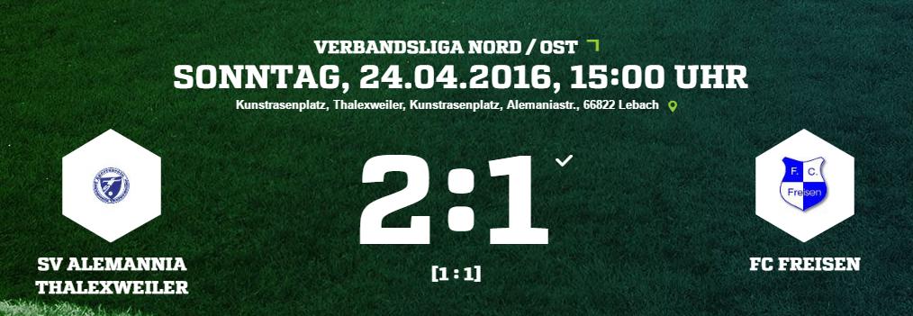 SV Alemannia Thalexweiler   FC Freisen Ergebnis  Verbandsliga   Herren   24.04.2016