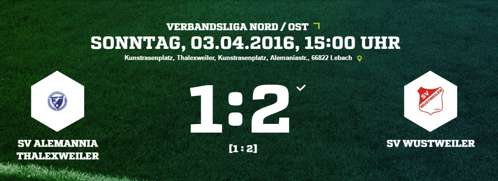 SV Alemannia Thalexweiler SV Wustweiler Ergebnis Verbandsliga Herren 03.04.2016
