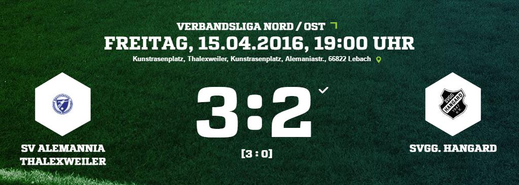 SV Alemannia Thalexweiler   Svgg. Hangard Ergebnis  Verbandsliga   Herren   15.04.2016